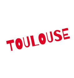 Toulouse rubber stamp vector