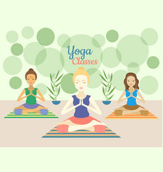 Three beautiful women practicing yoga exercises in vector