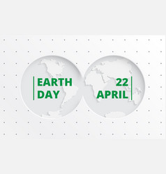world earth day concep 22 april vector image