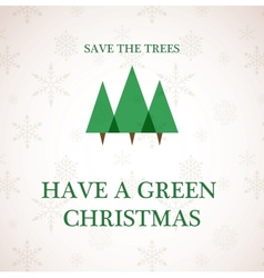 have a green christmas vector image