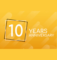 10 years anniversary emblem anniversary icon or vector image
