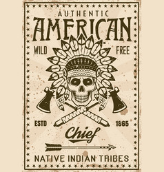 American indian tribe poster with chief skull vector