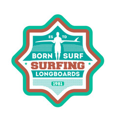 born to surf vintage isolated label vector image