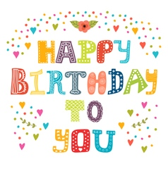 Happy birthday to you Cute greeting card vector