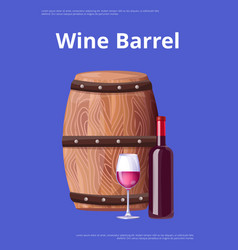 Wine barrel poster bottle burgundy wine and glass vector