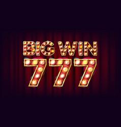 Big win 777 banner casino 3d glowing vector