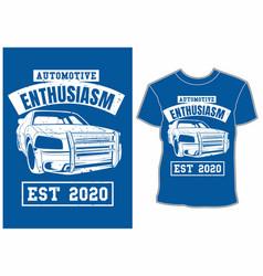 automotive enthusiasm t shirt design vector image