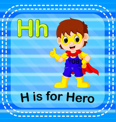 flashcard letter h is for hero vector image