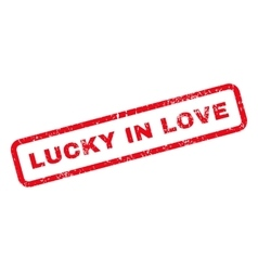 Lucky in love text rubber stamp vector