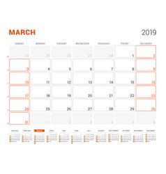 March 2019 calendar planner for 2019 year design vector