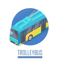 trolleybus icon in isometric projection vector image