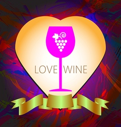 Wine tasting and love card a pink glass vector