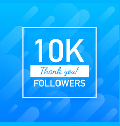10k followers thank you social sites post thank vector