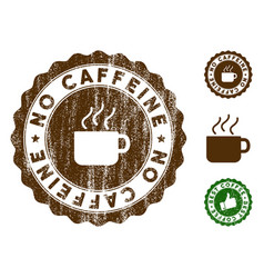 No caffeine stamp seal with distress style vector