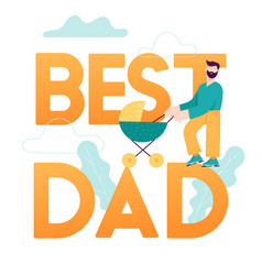 Best dad concept card happy father day vector