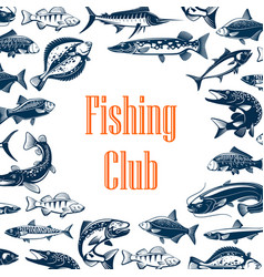 Fishing sport club poster with fish vector