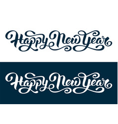 happy new year artistic hand lettering design vector image
