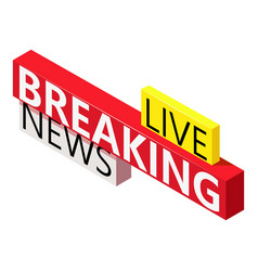 breaking news icon isometric style vector image