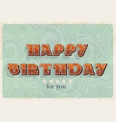 happy birthday card vintage designcan use as a vector image