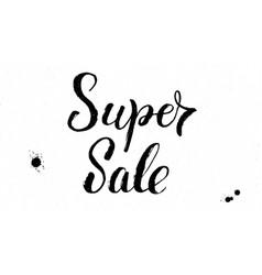 Super sale handwritten lettering of dry brush on vector