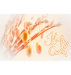 Happy Easter lettering with bokeh willow tree and vector