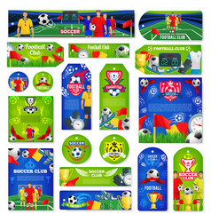 Soccer or football sport club tag and label design vector