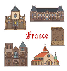 travel landmarks and tourist sights of france vector image
