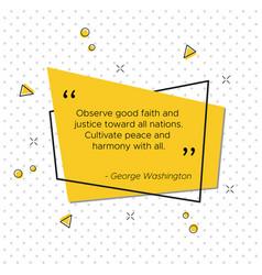 trendy pop-art george washington quote vector image