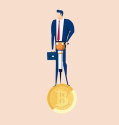 businessman holds jackhammer mining bitcoins vector image