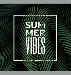 dark tropical leaves background with summer vibes vector image