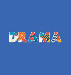Drama concept word art vector