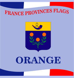 Flag of french province orange vector