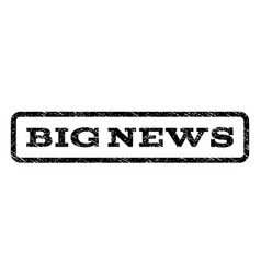 Big news watermark stamp vector