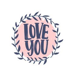 Love you romantic confession phrase handwritten vector