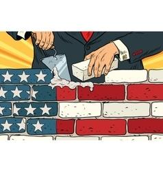 Politician to build a wall on the usa border vector