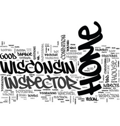wisconsin home inspector text word cloud concept vector image
