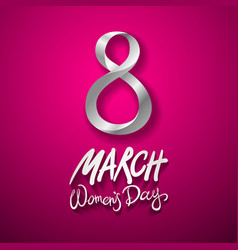 march 8 greeting card international womans day vector image vector image