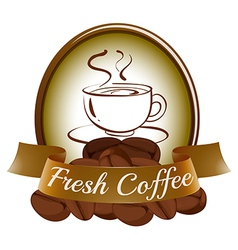 A fresh coffee label with a cup of hot coffee vector