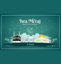 Isra miraj prophet muhammad saw vector