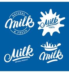 Set of Milk hand written lettering logo label or vector image