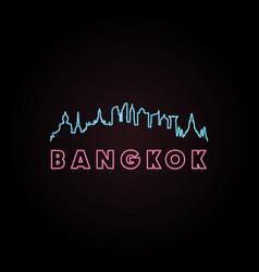 bangkok skyline neon style vector image