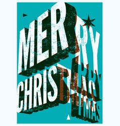 christmas card typographic grunge design vector image