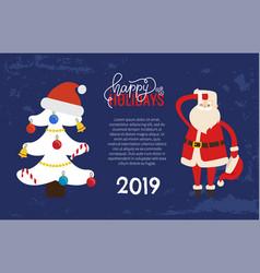 happy holidays greeting 2019 new year santa tree vector image