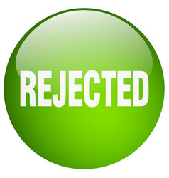 Rejected green round gel isolated push button vector