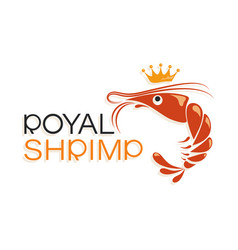 Royal shrimp and crown symbol and inscription vector