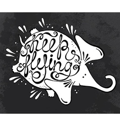 Phrase Keep flying with cute elephant vector image vector image