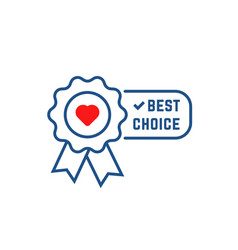 Best choice icon like favorite vector