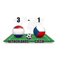 netherlands vs czech soccer ball with national vector image