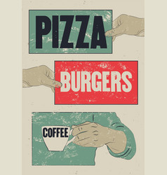 pizza burgers coffee typographic grunge poster vector image