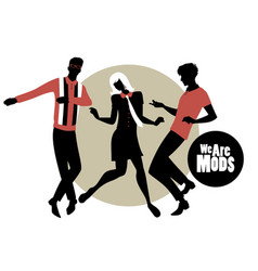We are mods silhouettes of two guys and girl vector